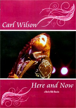 Carl                                                         Wilson: Here and                                                         Now