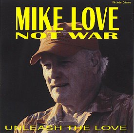 Mike Love Not War