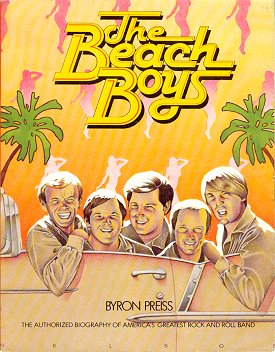 The Beach Boys: The Authorized Biography