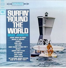 Bruce Johnston - Surfin 'Round The World